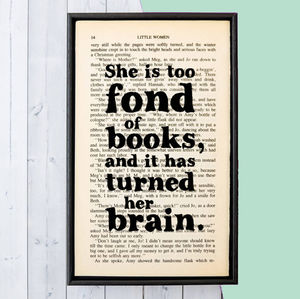 Book Lover 'Too Fond Of Books' Literary Print - book-lover