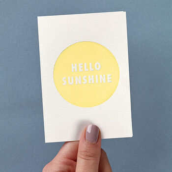 'Hello Sunshine' Small Letterpress Card