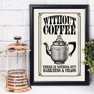Vintage Style Coffee Quote Print - art