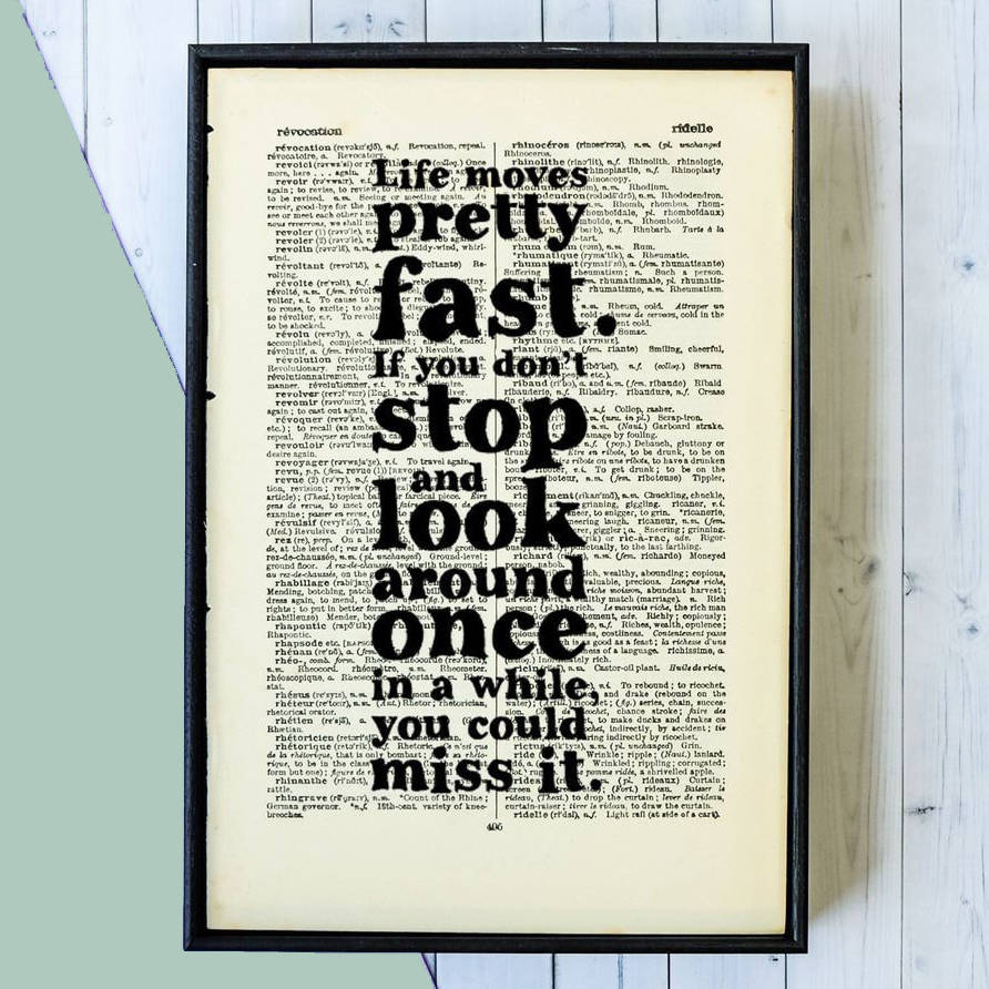 Life Quotes Posters Ferris Bueller 'life Moves Pretty Fast' Book Page Print.
