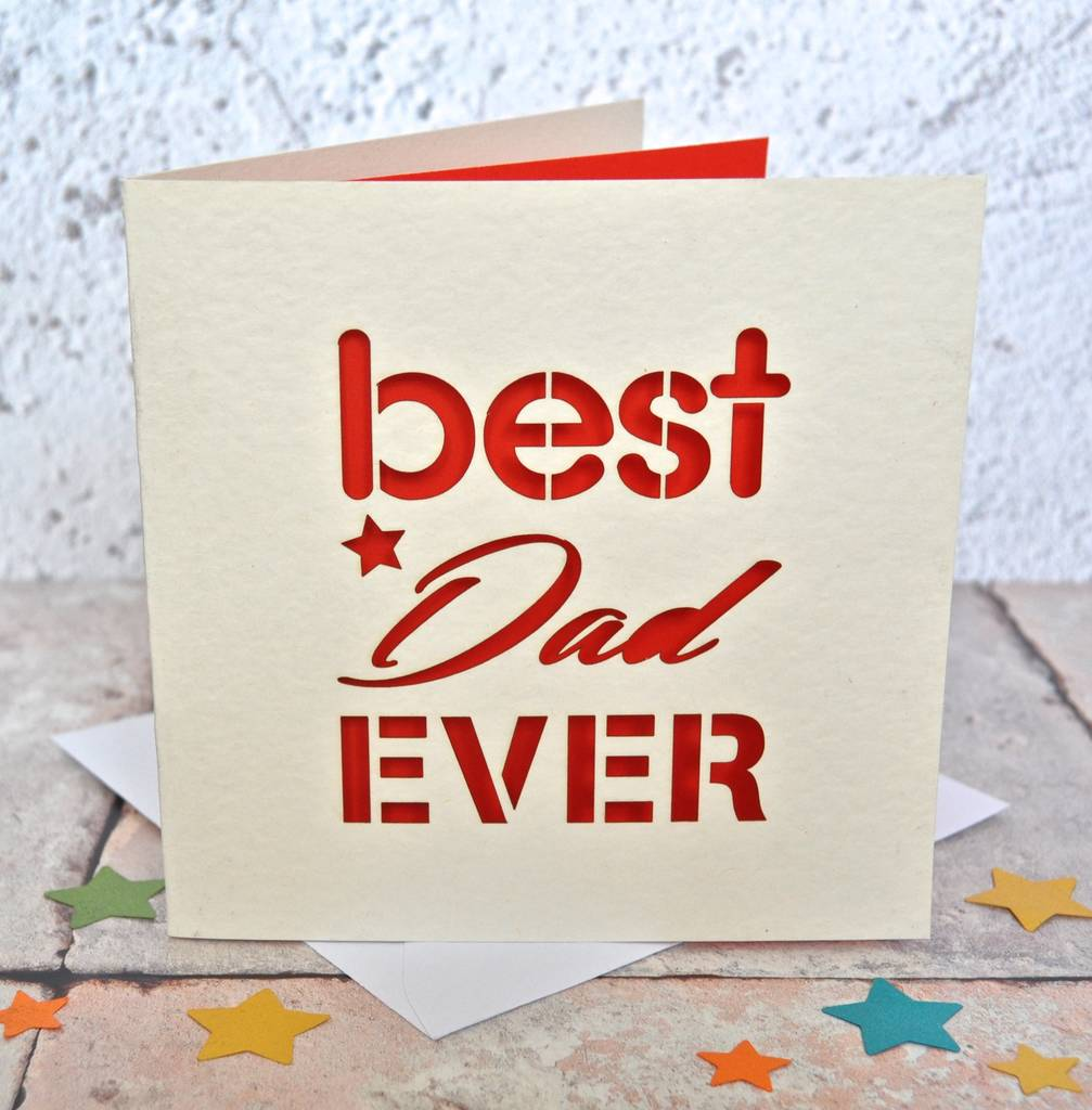 Best Dad Ever Laser Cut Card