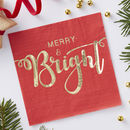 Gold Foiled Merry And Bright Paper Napkins Red And Gold