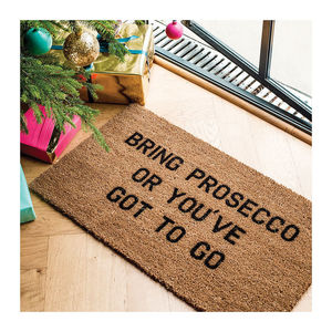 Bring Prosecco Doormat - gifts for her