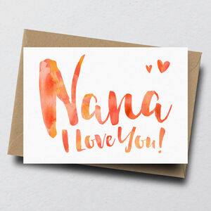 'Nana I Love You' Greeting Card
