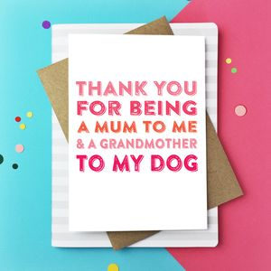 Thank You For Being A Grandmother To My Dogs Card - mother's day cards