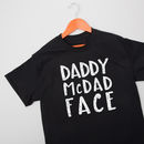 Daddy Mc Dad Face T Shirt