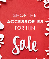 accessories sale for him