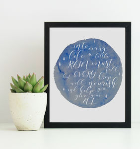 'Into Every Life A Little Rain Must Fall' Print