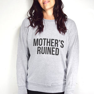 'Mother's Ruined' Gin Sweatshirt - new in fashion