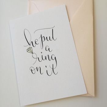 He Put A Ring On It Greeting Card Blank Inside