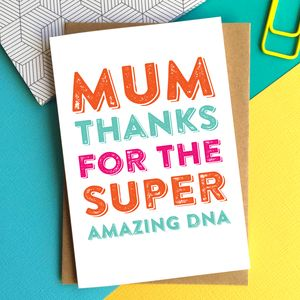 Mum Thanks For The Dna Greetings Card - shop by category
