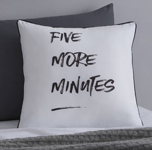 Five More Minutes Cushion - bedroom