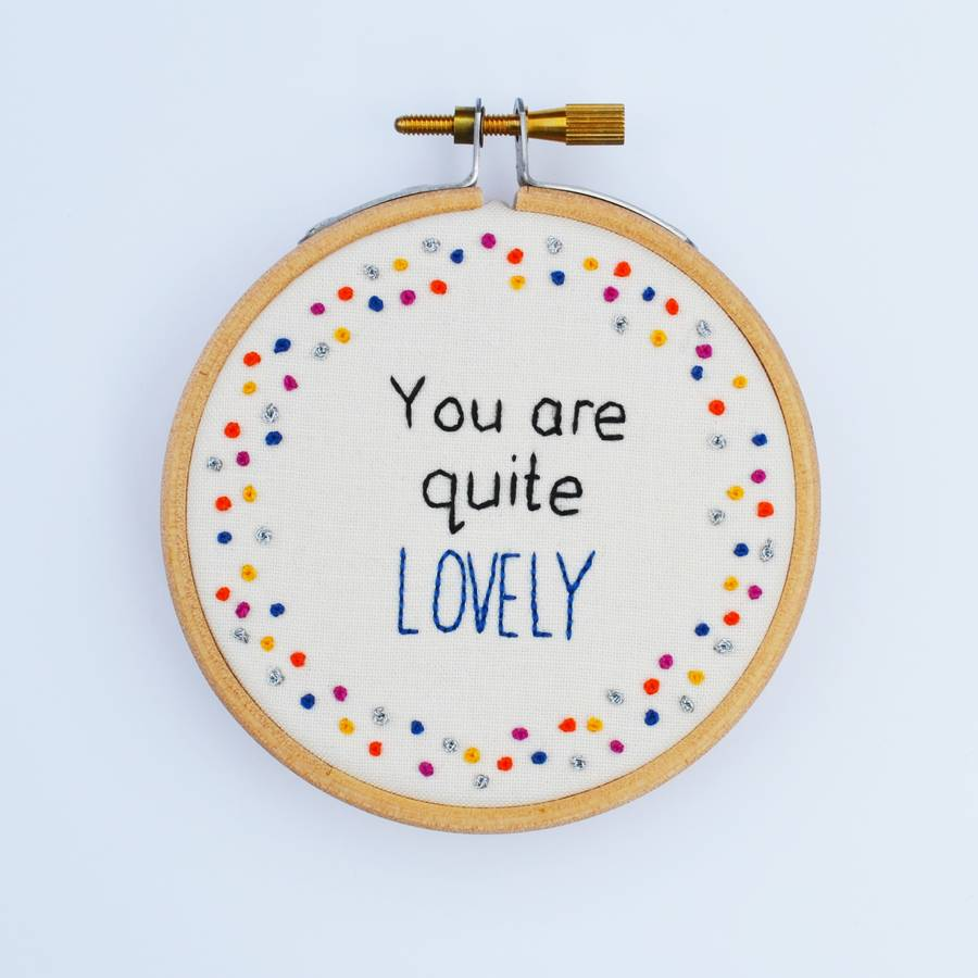 miniature embroidery hoop art 'you are quite ly' by pixiecraft ... on
