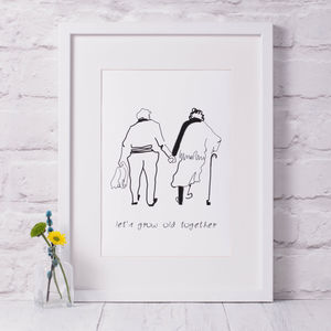'Let's Grow Old Together' Wedding/Anniversary Print