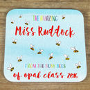 Personalised 'Busy Bees' Teacher's Coaster