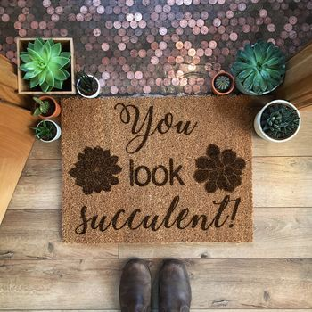 You look succulent doormat coir laser engraved etched