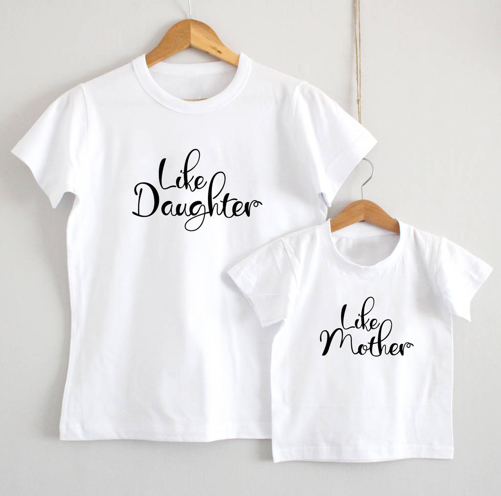 'Like Mother, Like Daughter' T Shirt Set