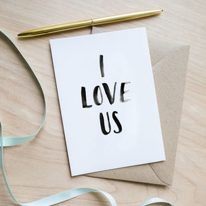 'I Love Us' Anniversary Card - cards for new relationships