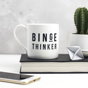 Binge Thinker Bone China Mug - home