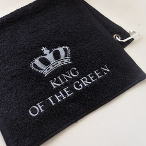 King Of The Green Embroidered Golf Towel - best gifts for fathers