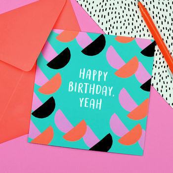 Happy Birthday Yeah Card