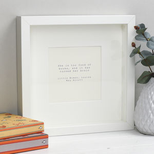 'She is too fond of books' Quotation Print - sale