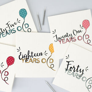 Birthday Balloon Age Card… New Baby To 100 Years Old