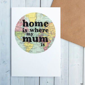 'Home Is Where My Mum Is' Card