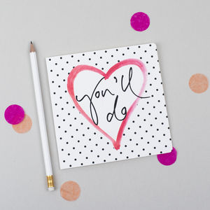 'You'll Do' Calligraphy Card - shop by occasion