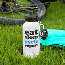 Eat Sleep Cycle Repeat Sports Bottle