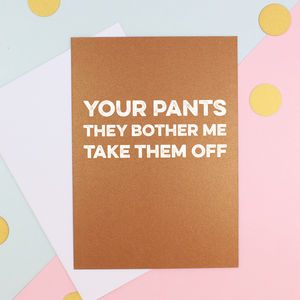 Your Pants Valentine's Day Card