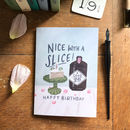 'Nice With A Slice' Gin Birthday Card