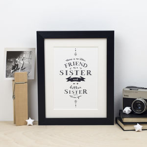 'There Is No Better Sister' Print - posters & prints