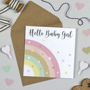 Over The Rainbow Baby Girl Card Pink