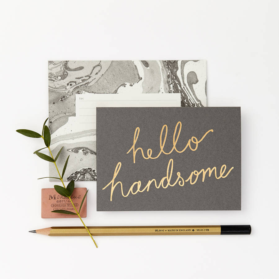 Petit Hello Handsome Card By Katie Leamon Notonthehighstreet