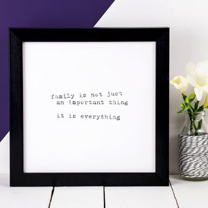 Family Gift; 'Family Is Everything' Print - family & home