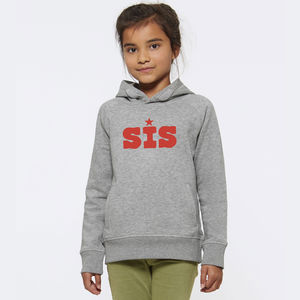 Sis Hooded Sweatshirt For Kids