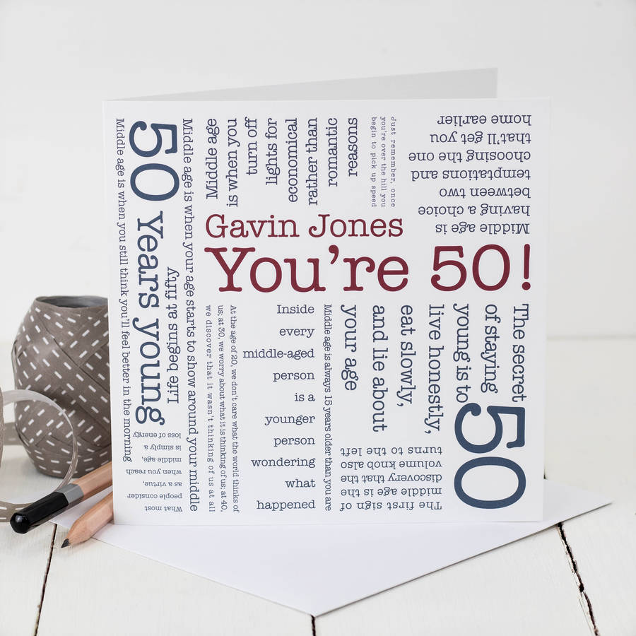 Quotes 50Th Birthday 50Th Birthday Card 'you're 50' Quotescoulson Macleod