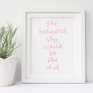 She Believed She Could So She Did Lettered Print - posters & prints