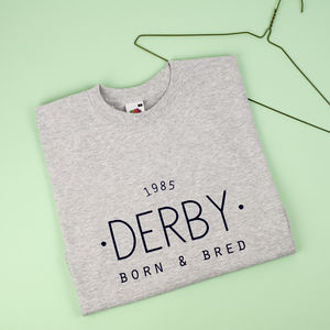 'Born And Bred' Personalised Men's T Shirt
