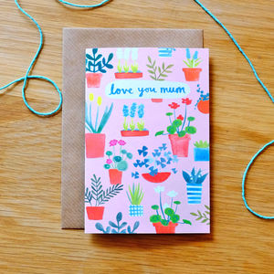 Love You Mum Plants Card