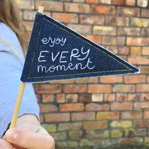 'Enjoy Every Moment' Mini Pennant Flag