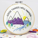 Good Things Will Happen Embroidery Craft Kit