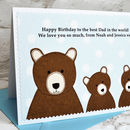 Personalise the card from children or grandchildren for a special Dad, Daddy, Grandad, Papa etc