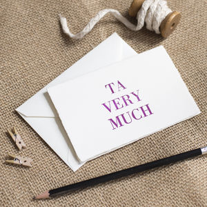 'Ta Very Much' Thank You Card - thank you cards