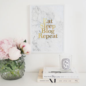 'Eat Sleep Blog Repeat' Marble Wall Art Foil Print