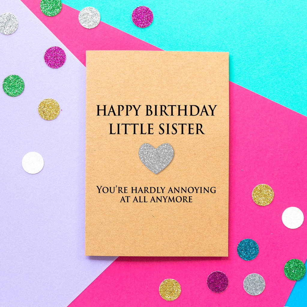 Annoying Little Sister Funny Birthday Card