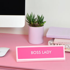 Boss Lady Desk Plate Sign - the hot desk