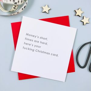 'Money's Short, Times Are Hard…' Christmas Card - new in christmas