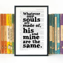 Wuthering Heights 'Whatever Our Souls' Wedding Print